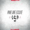 Pare, Ore, Escute - EP - Megafone