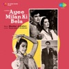 Ayee Milan Ki Bela Original Motion Picture Soundtrack