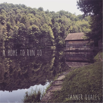 A Home to Run To - Tanner Qualls album