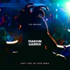 Can't Feel My Face (Martin Garrix Remix) - Single, The Weeknd