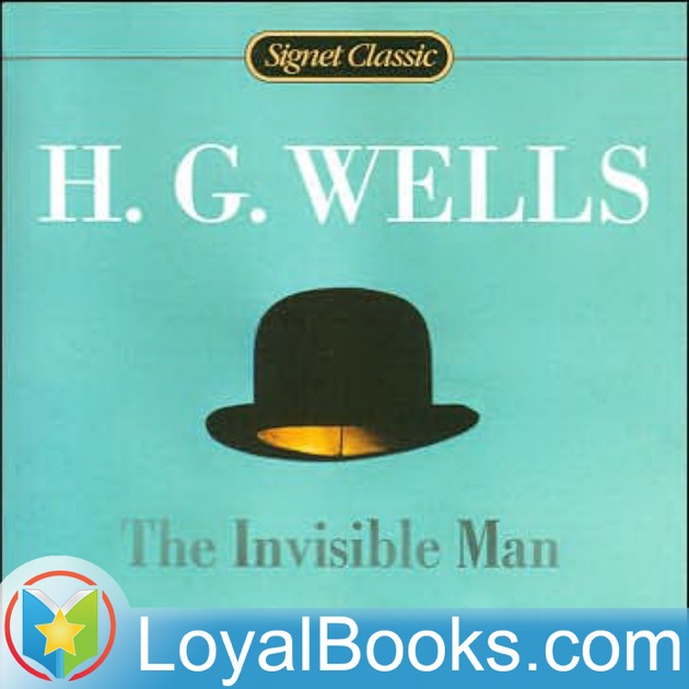 essay on the invisible man by h.g. wells The invisible man by h g wells resources providing a plot summary and contextual information.