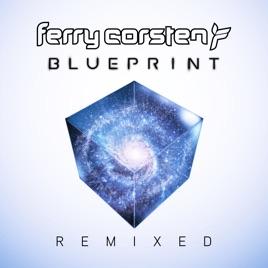 Blueprint remixed by ferry corsten on apple music blueprint remixed malvernweather Gallery