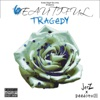 6eautiful Tragedy - EP - Jerz & Deedotwill