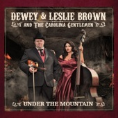 Dewey & Leslie Brown, The Carolina Gentlemen - Dry Fork Holler