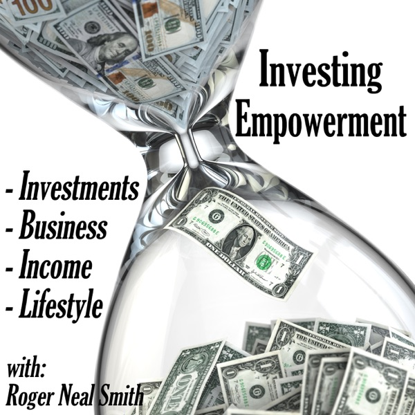 Investing Empowerment Podcast: Investments | Business | Passive Income | Lifestyle