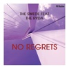 No Regrets (feat. The Ryda) - Single - The Swede