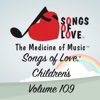 Songs of Love: Children's, Vol. 109 - Various Artists