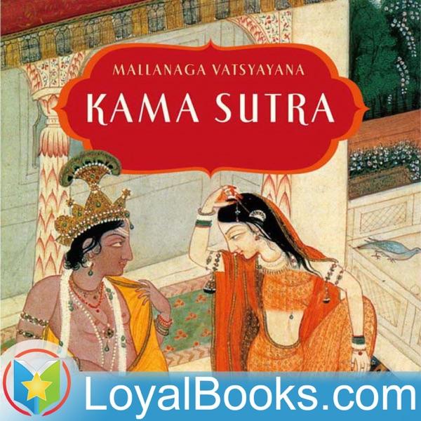 The Kama Sutra by Mallanaga Vatsyayana
