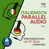 Lingo Jump - Italienisch Parallel Audio [Learn Italian with 501 Sentences]: Einfach Italienisch lernen mit 501 Sätzen in Parallel Audio - Teil 1 (Unabridged) Grafik