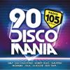90 Discomania - Artisti Vari