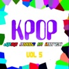 KPOP: J-Pop Made In Korea, Vol. 5