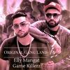Original GangLand - Single, Elly Mangat