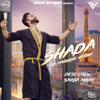 Shada with Desi Crew - Parmish Verma mp3