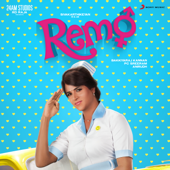 Remo (Original Motion Picture Soundtrack)-Anirudh Ravichander