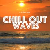 Chill Out Waves Calm  Chill Out Waves - Chill Out Waves