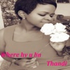 Where Hv U Bn - Single - Thandi