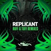Replicant - Ruff & Tuff (Veak Remix)
