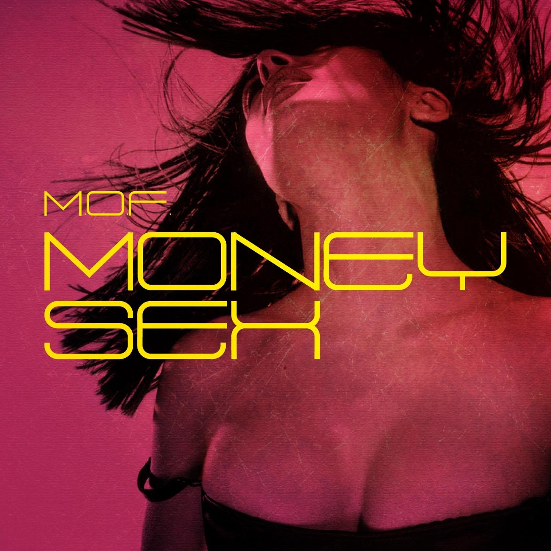 Money Sex - Single