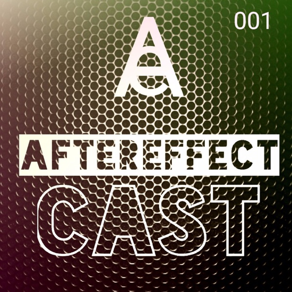 AfterEffect | Listen Free on Castbox