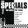 Too Much Too Young - The Specials