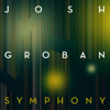 Symphony - Josh Groban mp3
