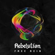 Free Rein - Rebelution - Rebelution