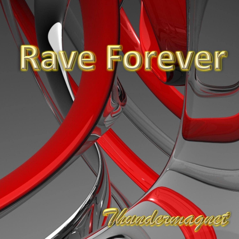 Rave Forever