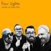 Death to False Posi - Four Lights