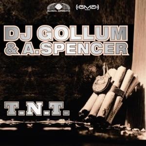 DJ Gollum & Andrew Spencer - T.N.T. (Extended Mix)