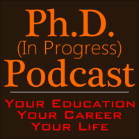 PhD (in Progress) Podcast | Education, Career, Life podcast
