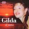 El Mito - Gilda