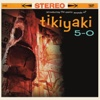 The Exotic Sounds of Tikiyaki 5-0 - EP - Tikiyaki 5-0