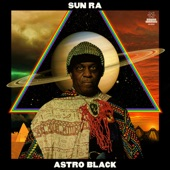 Sun Ra and His Arkestra - Astro Black