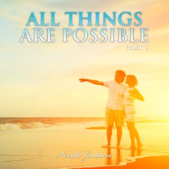 All Things Are Possible: Neville Goddard Lectures, Part 1 (Unabridged)