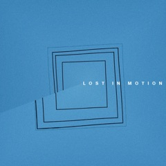 Lost in Motion - EP