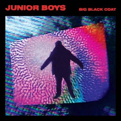 Big Black Coat (Robert Hood Remix) - Single - Junior Boys