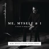 Me, Myself & I (Marc Stout & Scott Svejda Remix) - Single