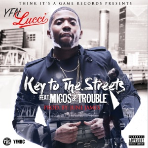 Key to the Streets (feat. Migos & Trouble) - Single Mp3 Download