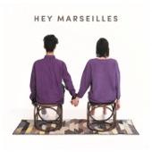Hey Marseilles - West Coast