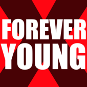 Forever Young (Originally Performed by Louisa Johnson) [Karaoke Version]