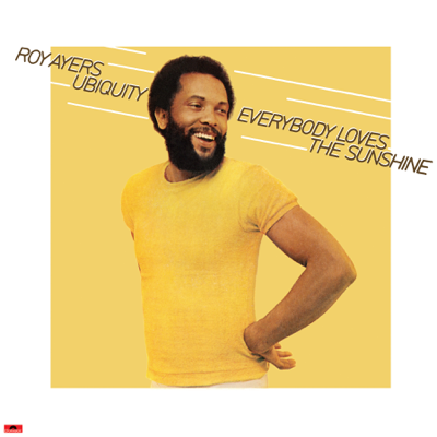 Everybody Loves the Sunshine - Roy Ayers Ubiquity song