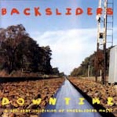 Downtime: A Ten Year Collection of Backsliders Music