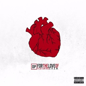 For the Love Of (feat. DRAM) - Single Mp3 Download