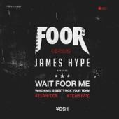 Wait FooR Me (Remixes) - Single