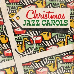 Christmas Jazz Carols