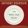 The Bobby Gold Stories (Unabridged) AudioBook Download