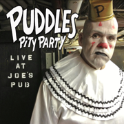 Live at Joe's Pub - Puddles Pity Party - Puddles Pity Party