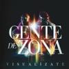 Gente de Zona - La Gozadera feat Marc Anthony Song Lyrics