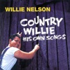 Country Willie: His Own Songs, Willie Nelson
