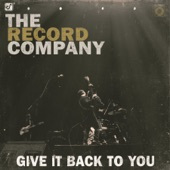 The Record Company - Hard Day Coming Down